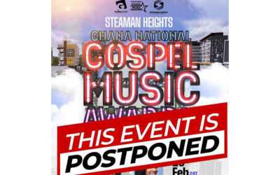 STEAMAN HEIGHTS GHANA NATIONAL GOSPEL MUSIC AWARDS POSTPONED; VOTING STILL CONTINUES!